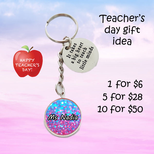 Teachers Day Keychains - It Takes a Big Heart to Teach Little Minds