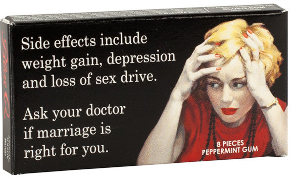 BlueQ Gum: Ask your doctor if marriage is right for you.
