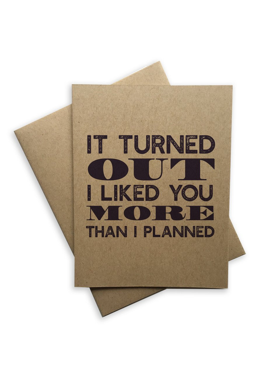 Tiramisu Card: It Turned Out I Liked You More Than I Planned