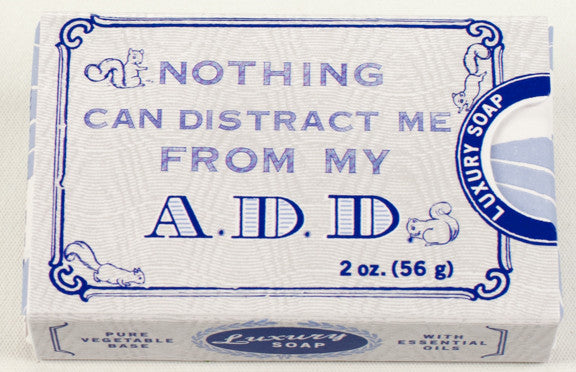 "BlueQ Luxury Bar Soap: ""Nothing Can Distract Me From My A.D.D."""