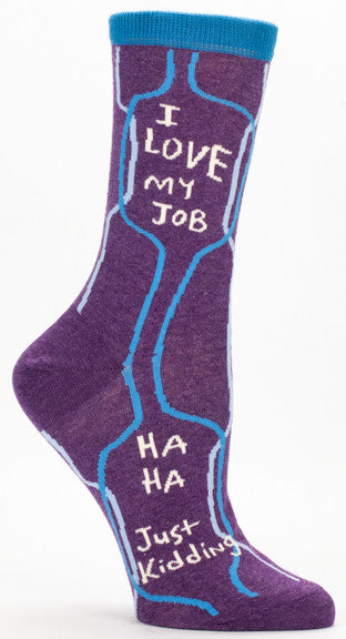 "BlueQ Women's Crew Socks ""I Love My Job. Ha Ha, Just Kidding"""