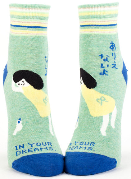 "Woman's novelty funny ankle sock with legend: ""In Your Dreams"""