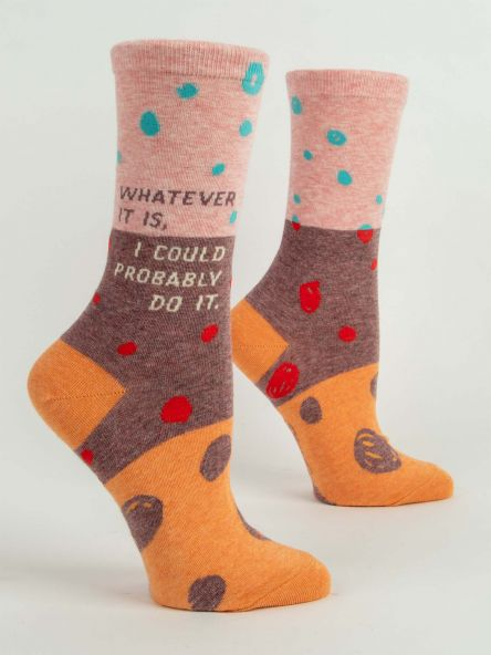 "BlueQ Women's Crew Socks ""Whatever It Is, I Could Probably Do It"""