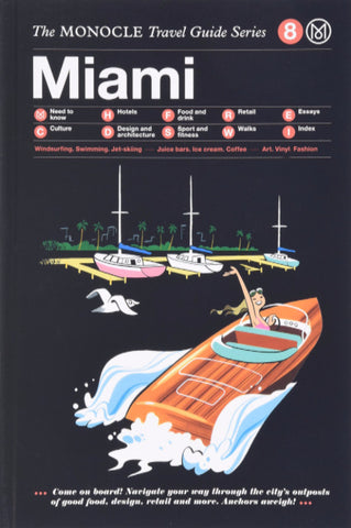 Monocle Travel Guides: Miami - OFFEN