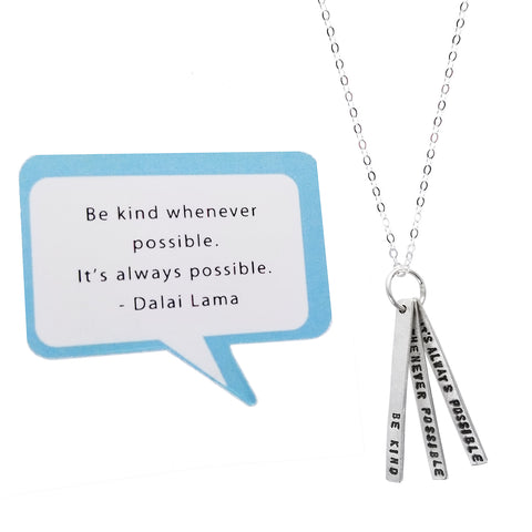 Be Kind Whenever Possible Dalia Lama Quote Necklace