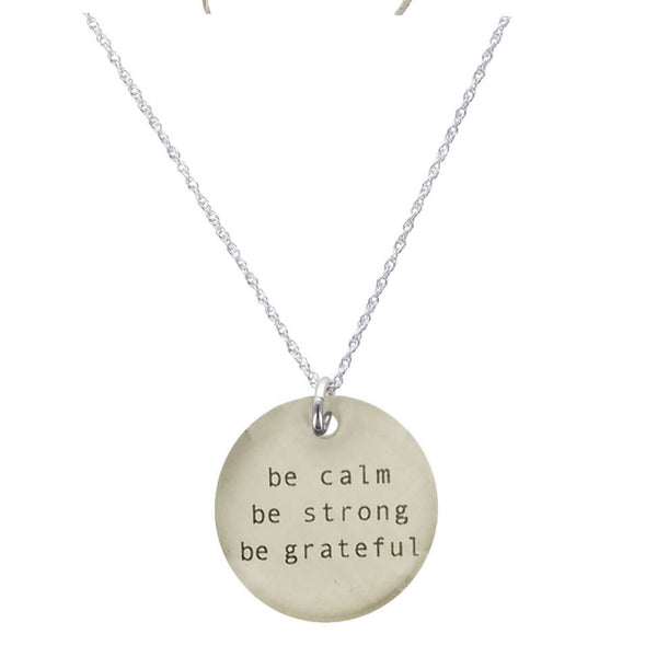 Everyday Artifact Calm Strong Grateful Necklace