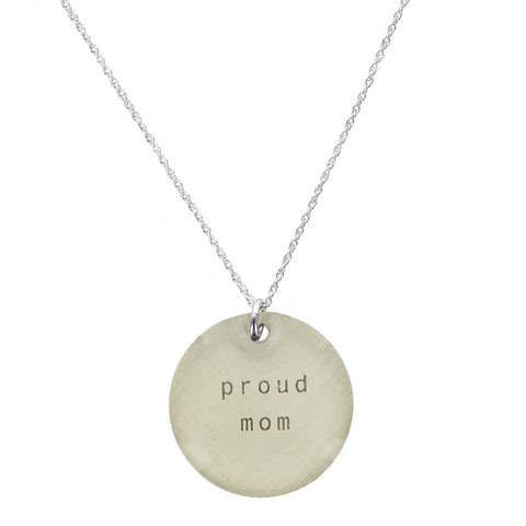 Everyday Artifact Proud Mom Necklace