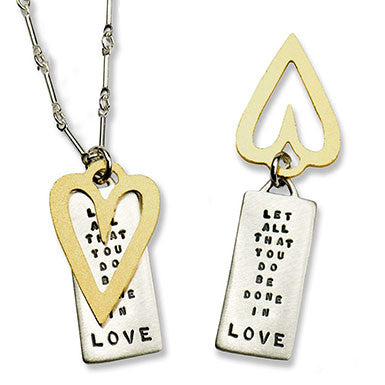 "Kathy Bransfield ""Let All That You Do Be Done In Love""  Necklace"