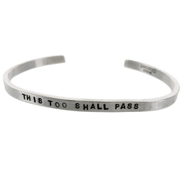 This Too Shall Pass Sterling Silver Cuff