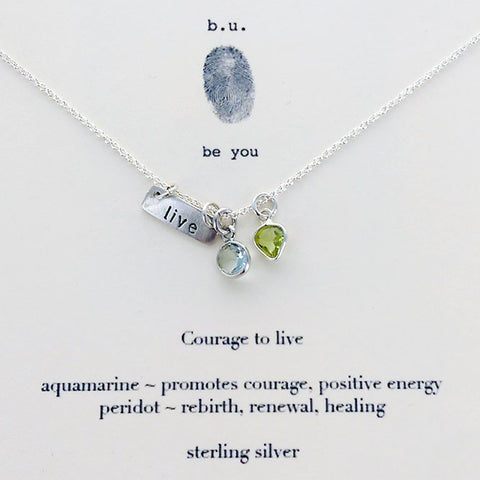 b.u. Courage To Live Necklace