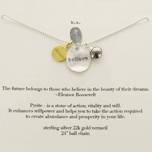 b.u. Future Belongs To Those Who Believe In Dreams Necklace