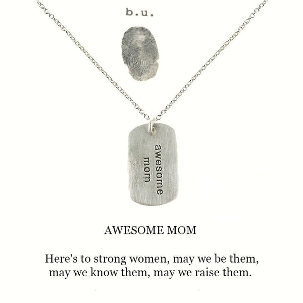 b.u. Awesome Mom Dog Tag Necklace