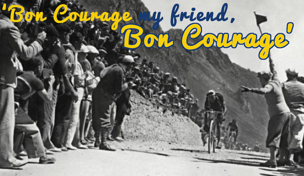BON COURAGE - The story behind our name
