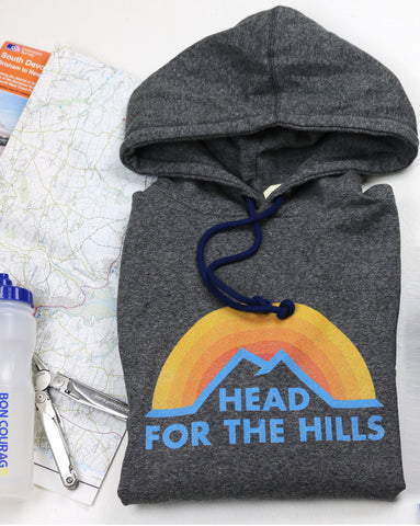 'Head for the hills' Super soft hoodie