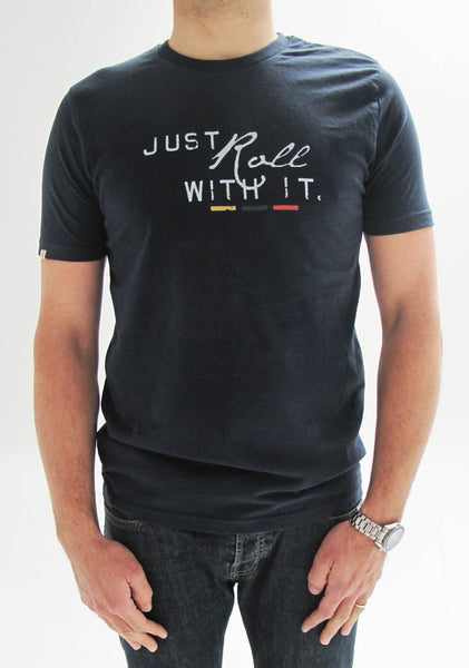 'Just roll with it' T-shirt