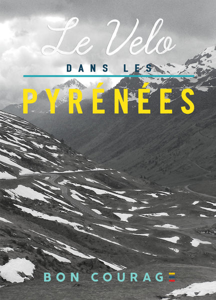 'Le Velo dans the Pyrenees' Photographic cycling poster