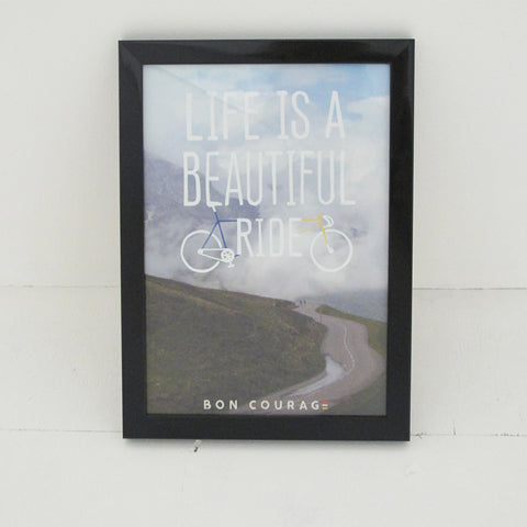 'Life is a beautiful ride' Photographic cycling poster