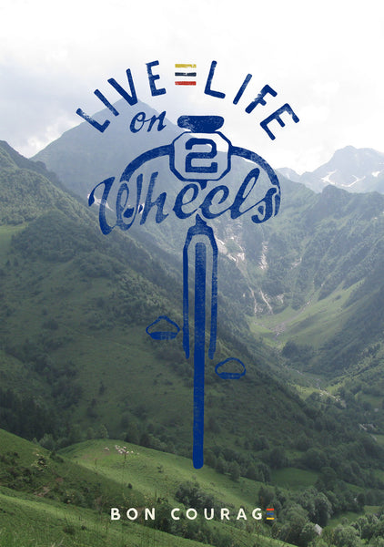'Live life on 2 wheels' Photographic cycling poster