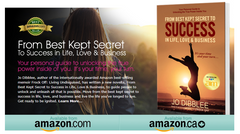*** NEW *** From Best Kept Secret to SUCCESS in Life, Love & Business by JO DIBBLEE (E-Book)