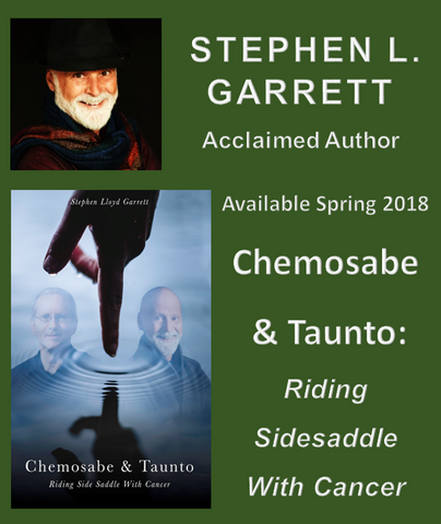 CHEMOSABE & TAUNTO by STEPHEN L. GARRETT - Available Spring 2019