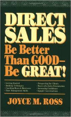 DIRECT SALES: Be Better Than Good―Be GREAT!