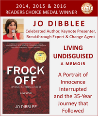 *** NEW *** FROCK OFF: LIVING UNDISGUISED by JO DIBBLEE (E-Book)