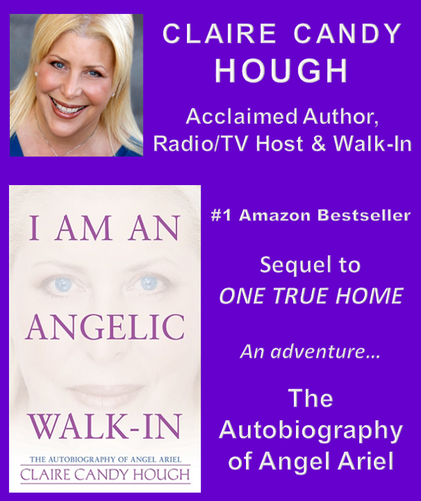 I AM AN ANGELIC WALK-IN by CLAIRE CANDY HOUGH (E-Book)