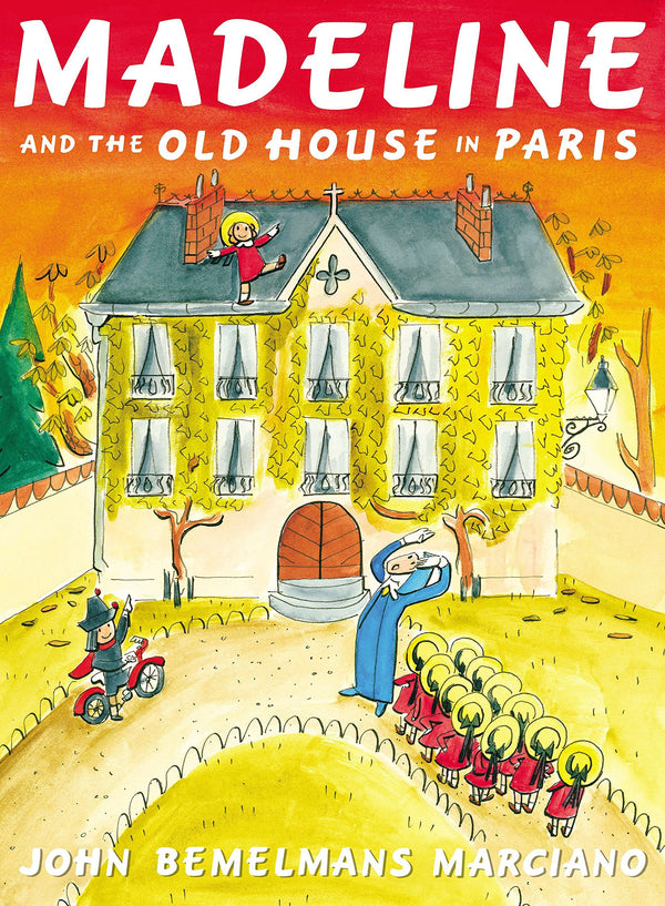 Madeline and the Old House in Paris. A beautiful childrens book.