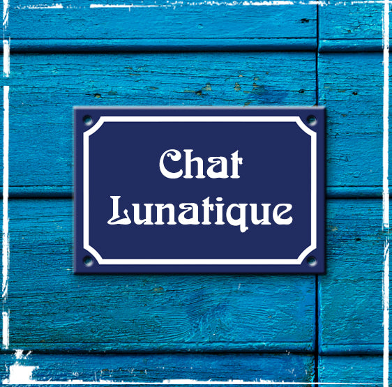 Sign Chat Lunatique - 150mm x 100mm