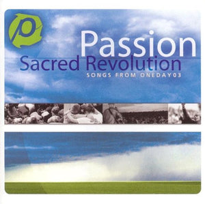 Passion OneDay 03 - Sacred Revolution
