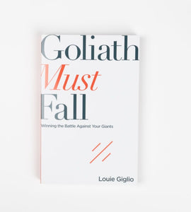 Goliath Must Fall - Louie Giglio