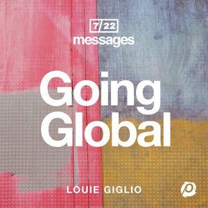 Louie Giglio - Going Global Download