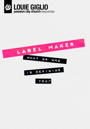 Louie Giglio - Label Maker DVD