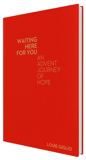 Louie Giglio - Waiting Here For You: An Advent Journey of Hope Linen Edition