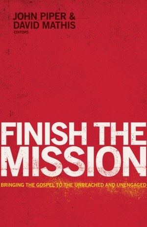 Books - John Piper - Finish The Mission