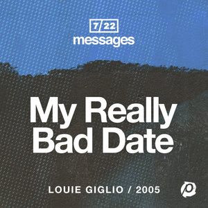 Download - Louie Giglio - My Really Bad Date Download