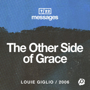 Download - Louie Giglio - The Other Side Of Grace Download