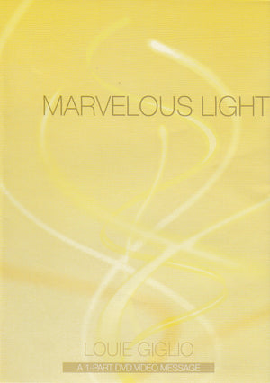 Messages - Louie Giglio - Marvelous Light