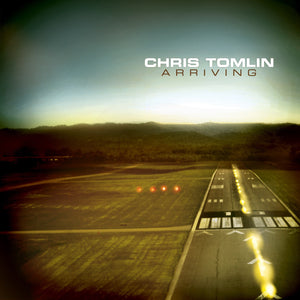 Music - Chris Tomlin - ARRIVING