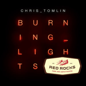 Music - Chris Tomlin - Burning Lights Deluxe Edition