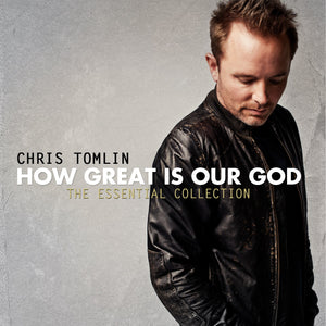 Music - Chris Tomlin - How Great Is Our God