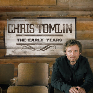 Music - Chris Tomlin - The Early Years