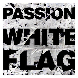 Music - Passion 2012  - White Flag
