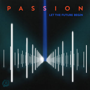 Music - Passion 2013 - Let The Future Begin