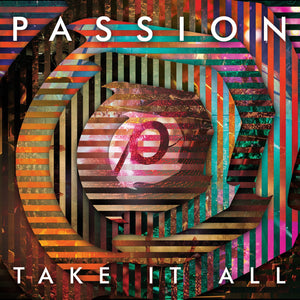 Music - Passion 2014 - Take It All