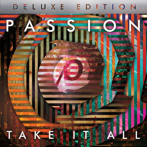 Music - Passion 2014 - Take It All Deluxe Edition