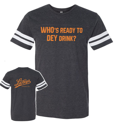 Lachey's WHO's Ready To DEY Drink Soft Blend T-Shirt