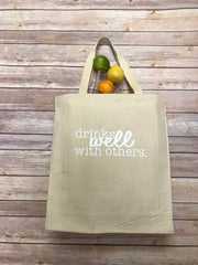 Drinks Well With Others Tote
