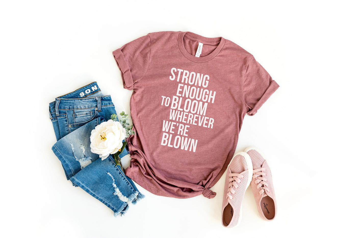 Strong Enough To Bloom || Adult T-Shirt