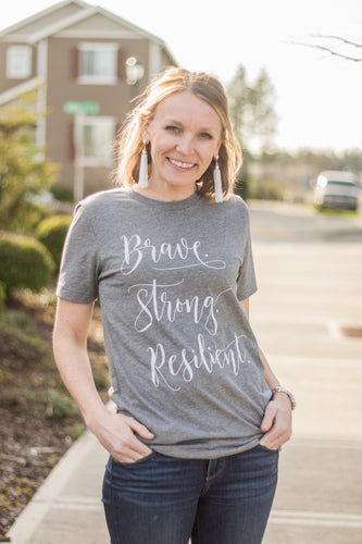 Brave. Strong. Resilient Tee